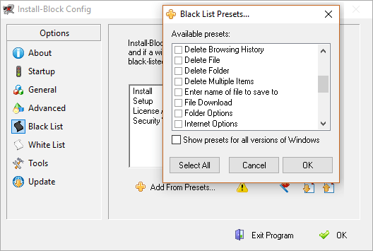 Many Windows features that you may want to block are available from thie presets list. Of course you are not limited to just these items.