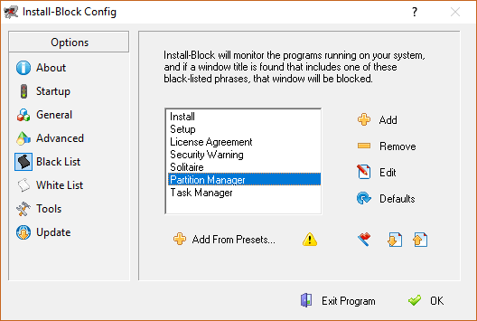 At this screen you can choose which programs or windows to deny access to. The default entries will block nearly every software installation. Try the demo version and see!